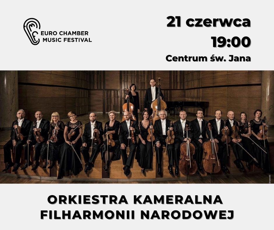 plakat wydarzenia; Euro Chamber Music Festival, 21 czerwca 19:00, Centrum św. Jana, Orkiestra Kameralna Filharmonii Narodowej